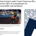 On why the CAS's Semenya ruling is unscientific and unethical, in Wash Post